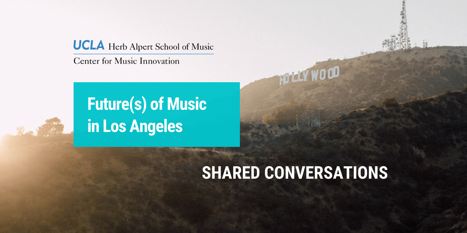 Future of Music in Los Angeles and COMPOSE LA - The UCLA Herb Alpert
